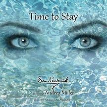 Time to Stay - San Gabriel.jpg