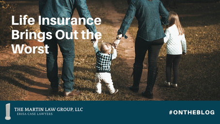 Life Insurance Brings Out the Worst