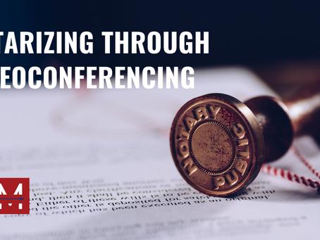 Notarizing Through Videoconferencing