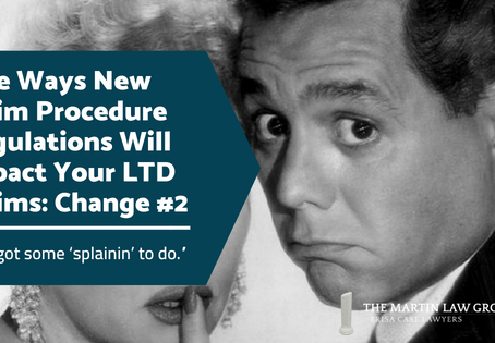 Five Ways New Claim Procedure Regulations Will Impact Your LTD Claims: Change #2