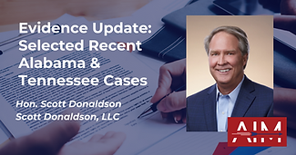 Evidence Update Selected Recent Alabama and Tennessee Cases.png