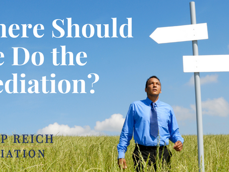 Where Should We Do the Mediation?