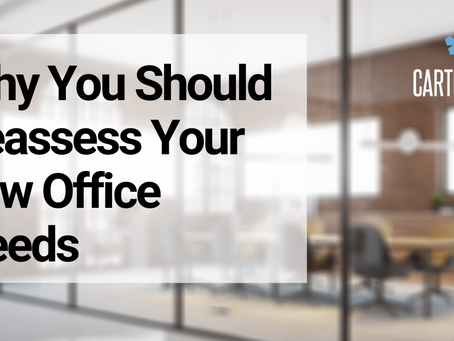 Why You Should Reassess Your Law Office Needs