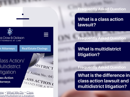 Frequently Asked Questions (FAQs) on Class Action Lawsuits & Multidistrict Litigation