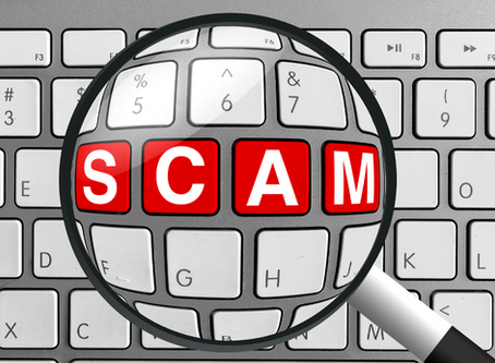 Fraud and Scams related to COVID-19: Be on the Lookout!