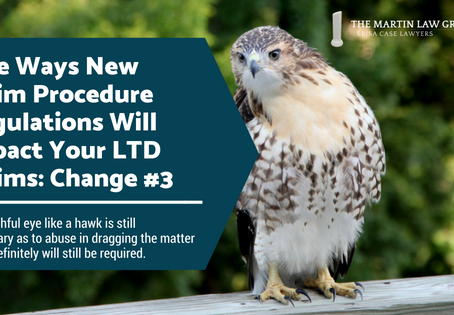 Five Ways New Claim Procedure Regulations Will Impact Your LTD Claims: Change #3