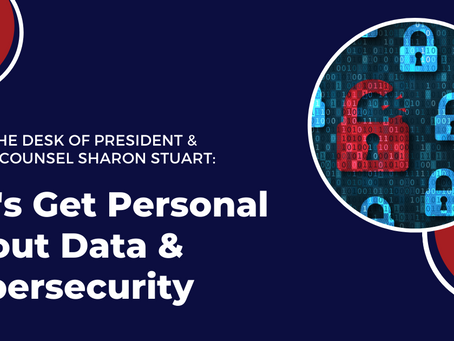 Let's Get Personal About Data & Cybersecurity