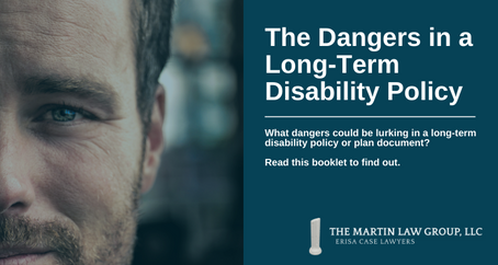 The Dangers in a Long-Term Disability Policy