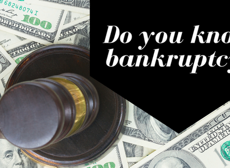 Do You Know Bankruptcy?