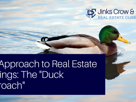 """Our Approach to Real Estate Closings: The """"Duck Approach"""""""