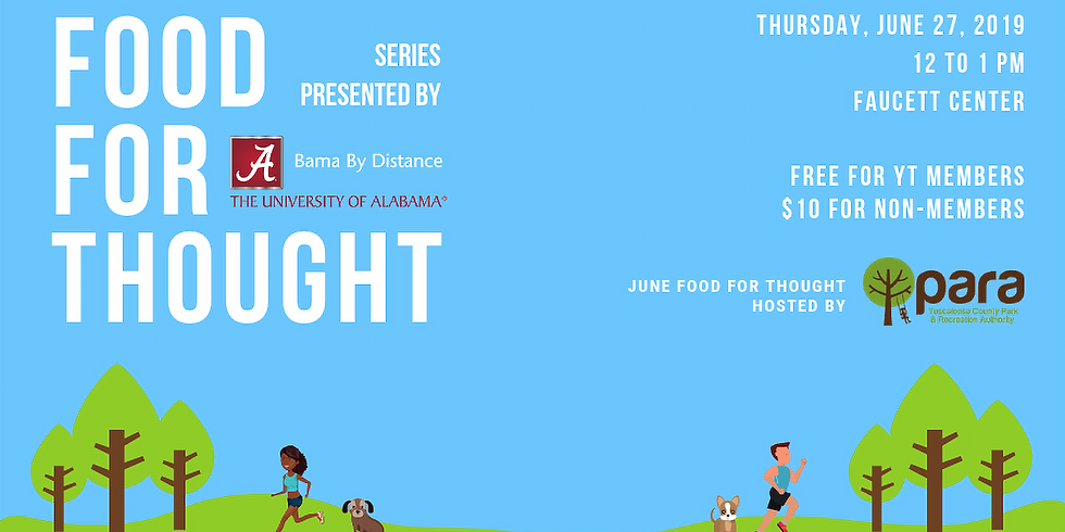 June Food for Thought hosted by Tuscaloosa PARA