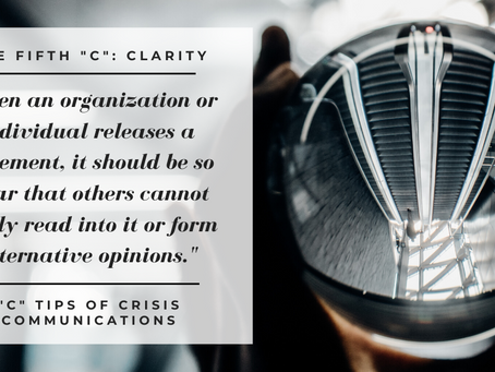 "The Fifth ""C"" of Crisis Communications: Clarity"
