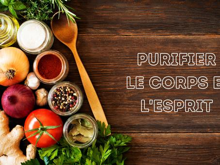 PURIFIER LE CORPS ET L'ESPRIT 🍏