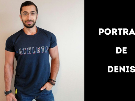 PORTRAIT D'UN ACCRO : DENIS 🏋️♂️