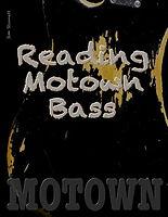 reading motown bass.jpg