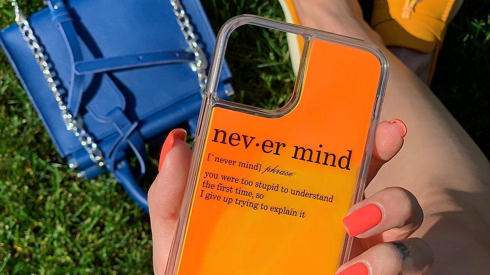 Neon Sand Case Never Mind