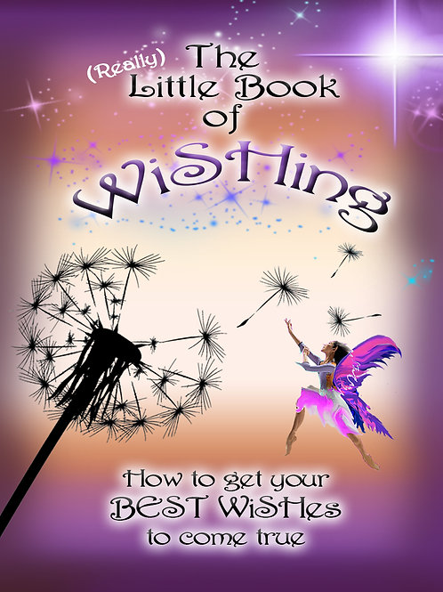 book - How to Get Your BEST WiSHes to Come True