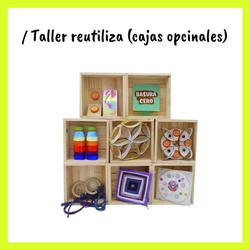 TALLER REUTILIZA
