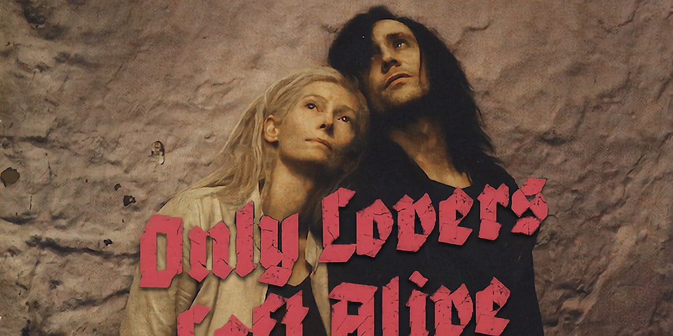 Online Movie Night: Only Lovers Left Alive