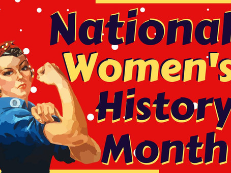 March is National Women's History Month