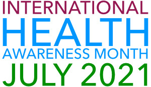 July is International Health Awareness Month