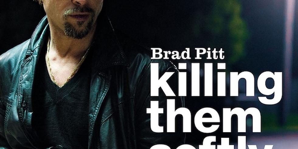 Movie Night: Killing Them Softly