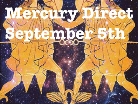 Mercury Direct 9/5/17, What it means for you and how you can use the energy to best serve you.