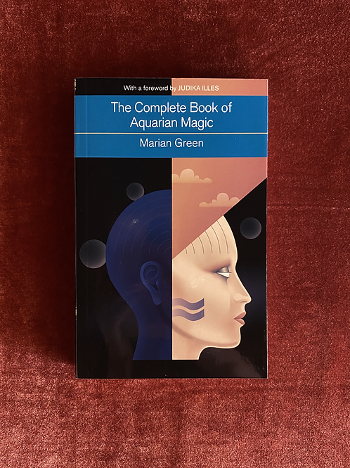 The Complete Book of Aquarian Magic