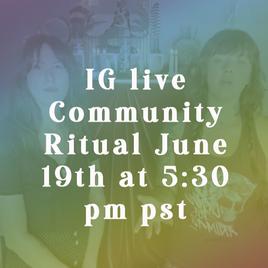 IG live community ritual