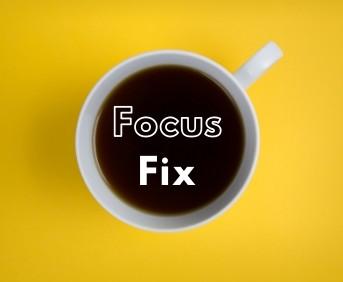 Focus Fix