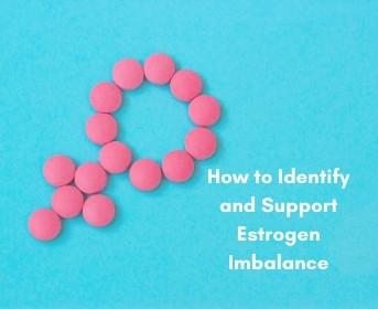 What is Estrogen Imbalance?