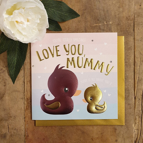 Love you, Mummy - Mother's Day Card