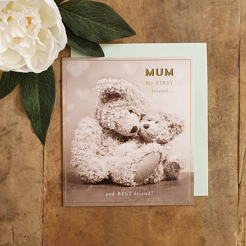'Mum my first friend' - Mother's Day Card