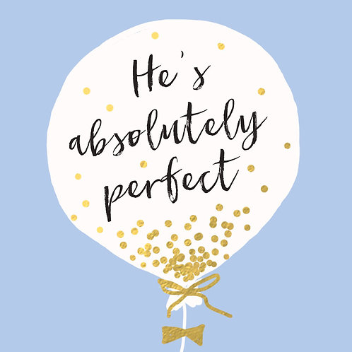 Baby Boy 'He's Perfect' Card
