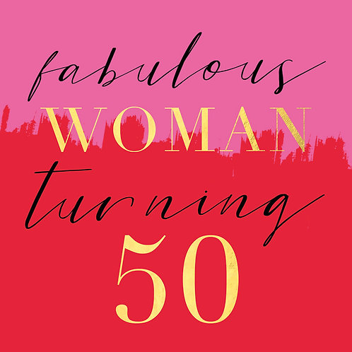 Hammond Gower - Fabulous Woman Turning 50