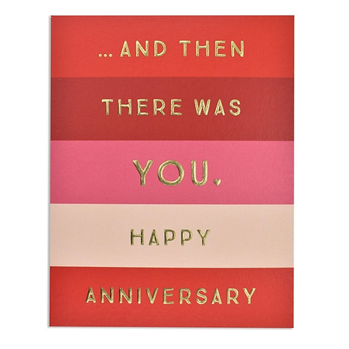 Then There Was You...Anniversary