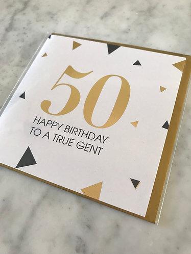 50 Happy Birthday True Gent