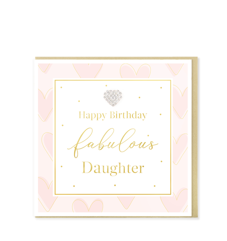 Hearts Designs - Fabulous Daughter