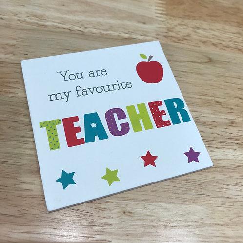 Wooden Coaster -  Favourite Teacher