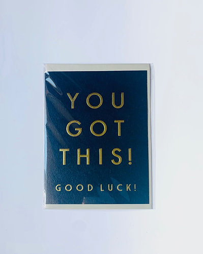 Think Of Me - You Got This! Good Luck!