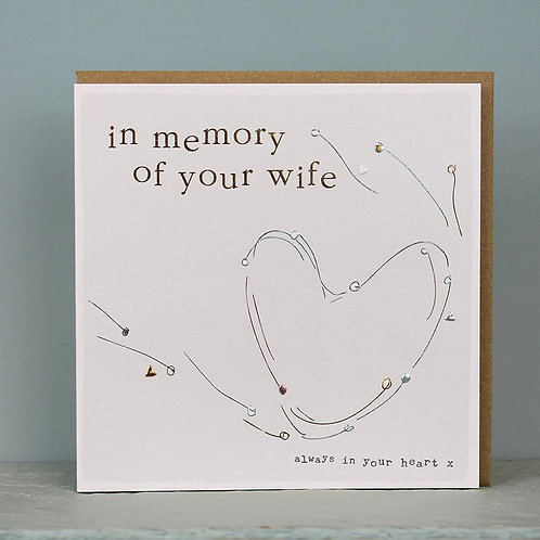 Sympathy - In Memory of Your Wife