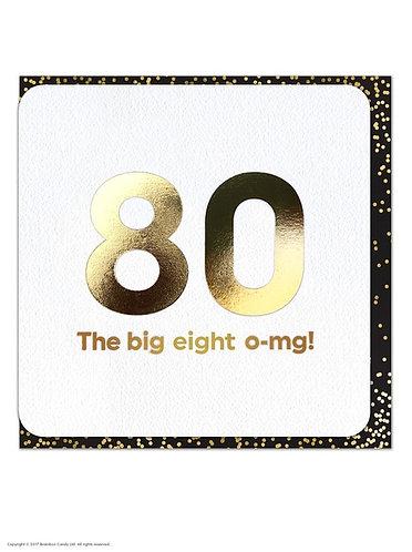 80 The big eight OMG!