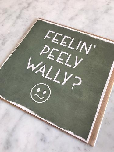 Truly Scotland - Feelin' Peely Wally