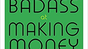5 Lessons Learned From 'YOU ARE A BADASS AT MAKING MONEY' You Need To Know