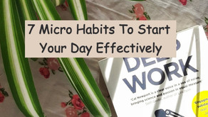 Secrets To Getting Micro Habits To Complete Tasks Quickly And Efficiently