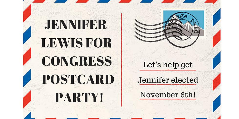 Jennifer Lewis for Congress Postcard Party