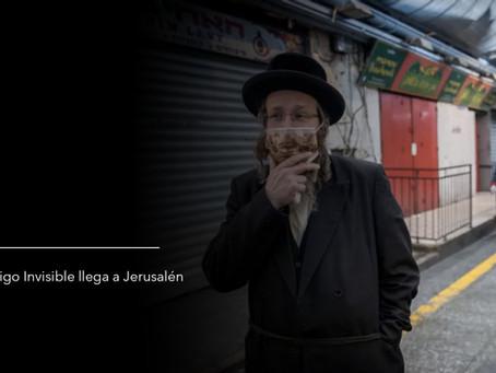 El enemigo invisible llega a Jerusalén