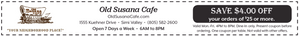 Discount Promo Code Coupon for Old Susana Cafe $4 Off Dinner