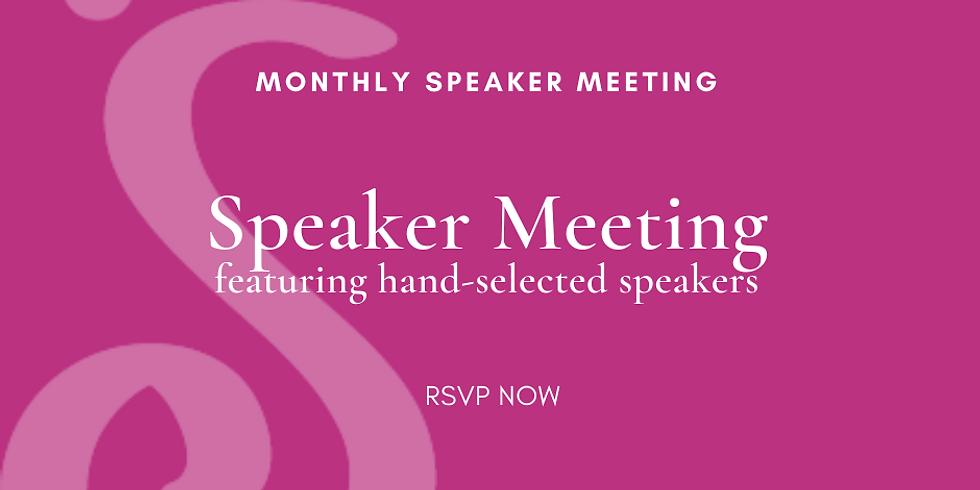 Monthly Speaker Meeting