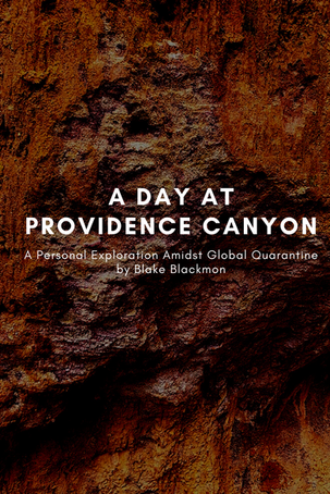 A Day at Providence Canyon